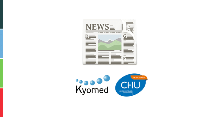 Kyomed and Montpellier University Hospital (CHU) their partnership